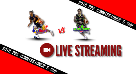 Livestream List: Rain or Shine vs GlobalPort May 20, 2018 PBA Commissioner's Cup