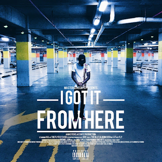 H.G. Presents: I GOT IT FROM HERE
