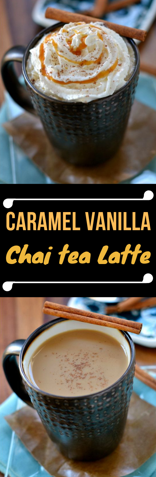CARAMEL VANILLA CHAI TEA LATTE #Drink #Smoothie