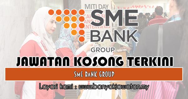 Jawatan Kosong 2018 di SME Bank Group