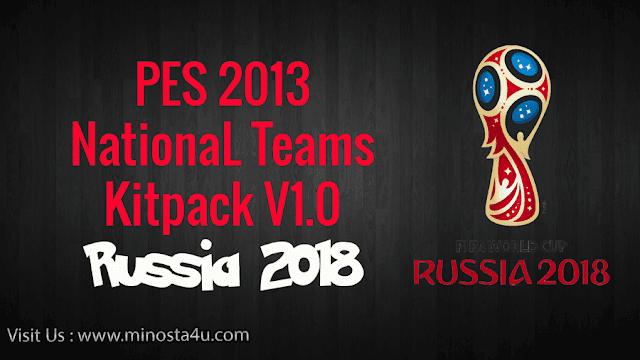 PES 2013 National Teams Kitpack V1.0 Russia 2018