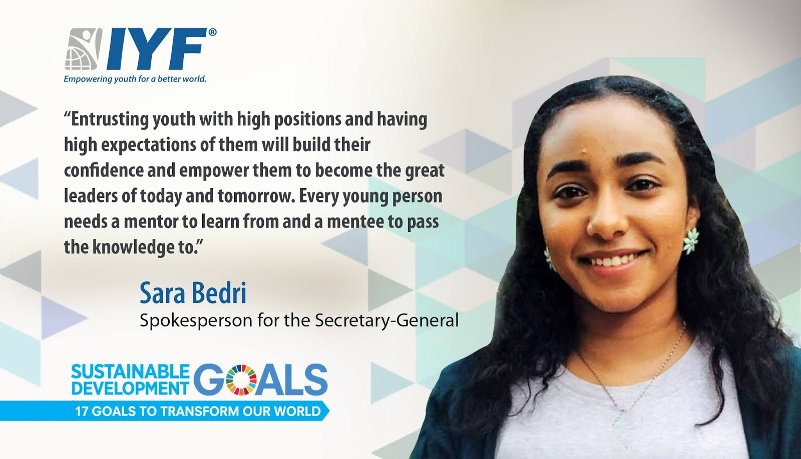 Sara Bedri, IYF Spokesperson for the Secretary-General.