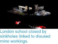 https://sciencythoughts.blogspot.com/2017/03/london-school-closed-by-sinkholes.html