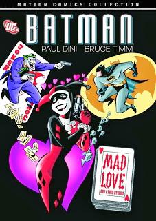 http://superheroesrevelados.blogspot.com.ar/2013/11/batman-mad-love-motion-comic.html