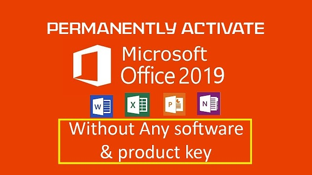 Legally Activate Microsoft Office 2019 Permanently for Free