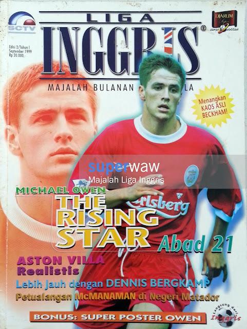Majalah LIGA INGGRIS (MICHAEL OWEN THE RISING STAR Abad 21)