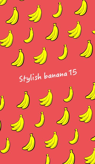 Stylish banana 15!