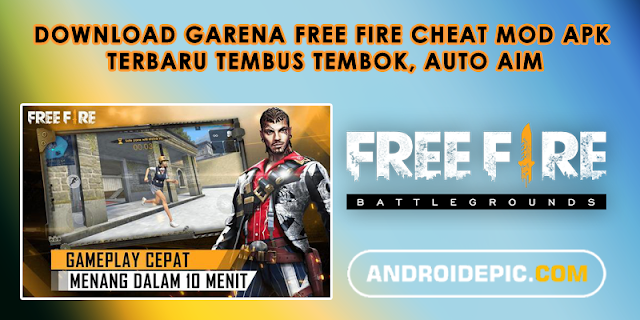 Cheat game free fire ini terbaru edisi Mei 2019 full apk + mod dan cara unbanned device free fire sangat mudah Mega Mod, Auto Aim Aimbot Kerusakan Baru Lebih Sedikit Recoil Tidak Ada Rumput Tidak Ada Pohon.