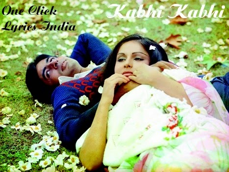 Kabhi Kabhie Title Song Lyrics