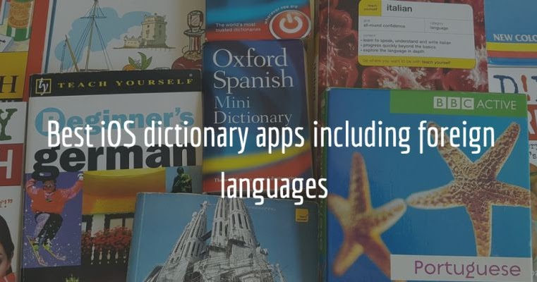Mix · 15 iPhone and iPad dictionary apps including foreign