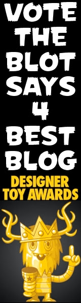 Vote TheBlotSays.com for Best Blog in the 2017 Designer Toy Awards!