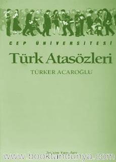 Türker Acaroğlu - Türk Atasözleri  (Cep Üniversitesi Dizisi - 77)