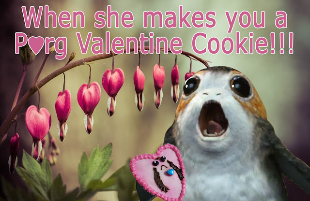 When she makes you a Star Wars PorgValentine Heart-Shaped Sugar Cookie Meme
