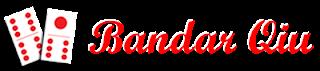 Agen Situs Poker Domino Online BandarQiu
