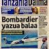 Bombardier Yazua Balaa jana,Kubeti na Mitandao chanzo cha matokeo mabaya kidato cha nne,Simba waenda songea Kibabe,Soma magezeti yote ya leo Feb,2,2017 hapa