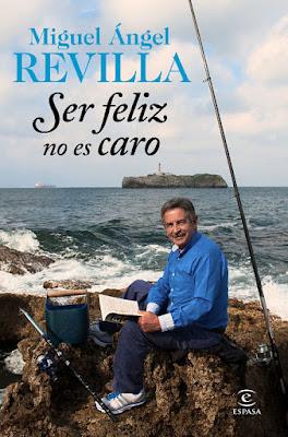 LIBRO - Ser feliz no es caro : Miguel Ángel Revilla  (Espasa - 27 Septiembre 2016)   POLITICA | Edición papel & digital ebook kindle  Comprar en Amazon España