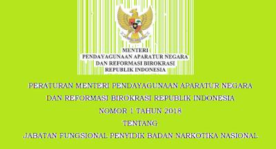 Permenpan RB Nomor 1 Tahun 2018 Tentang Jabatan Fungsional Penyidik Badan Narkotika Nasional (BNN)