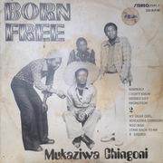 https://zamrockorg.blogspot.com/2019/02/born-free-mukaziwa-chingoni.html