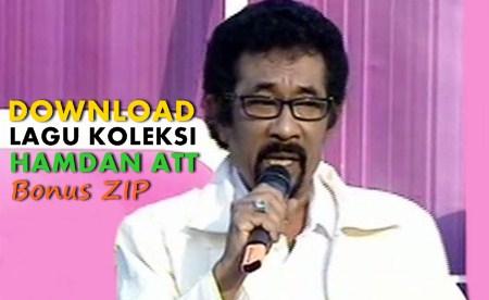 Kumpulan lagu Hamdan ATT mp3 full album lengkap