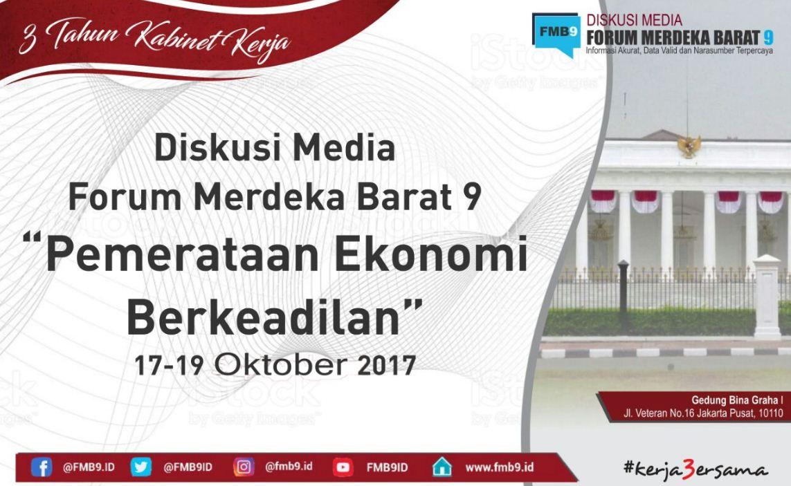 Diskusi Pembangunan Ekonomi Baru Dan Perwujudan Indonesia Sentris Produk Ukm Bumn Sambal Legenda Selama 3 Hari Berturut Turut Mulai Tanggal 17 Oktober Sampai Dengan 19 2017 Diadakan Forum Yang Dinamakan Merdeka Barat 9