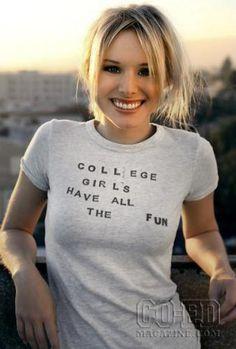 Kristen Bell 'college girls have all the fun' tee shirt