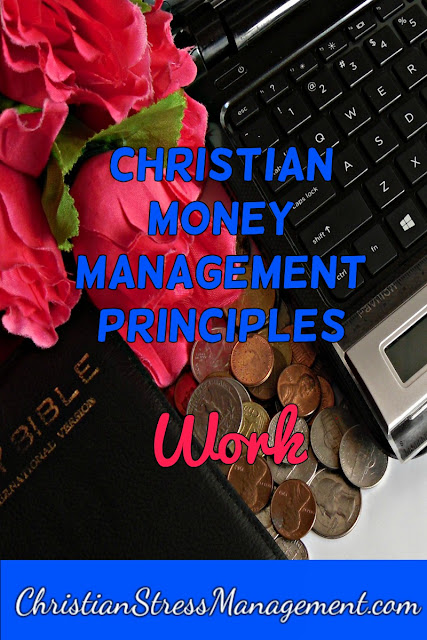 Christian Money Management Principles: Work