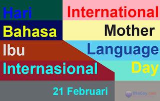 Sejarah Hari Bahasa Ibu Internasional (International Mother Language Day) 21 Februari