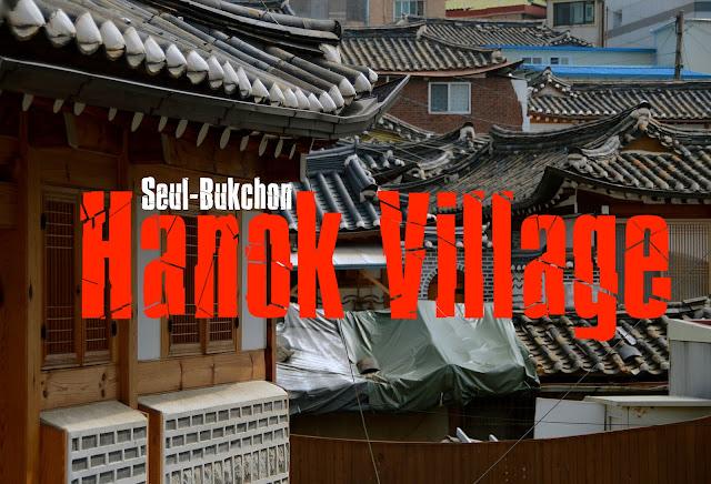 O que visitar em Seul, Coreia do Sul  - Bukchon Hanok Village