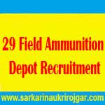 29 Field Ammunition Depot Recruitment