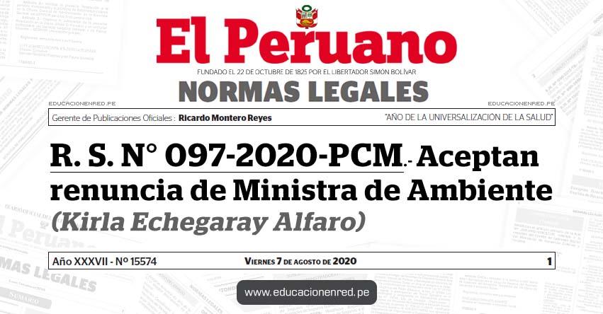 R. S. N° 097-2020-PCM.- Aceptan renuncia de Ministra de Ambiente (Kirla Echegaray Alfaro)