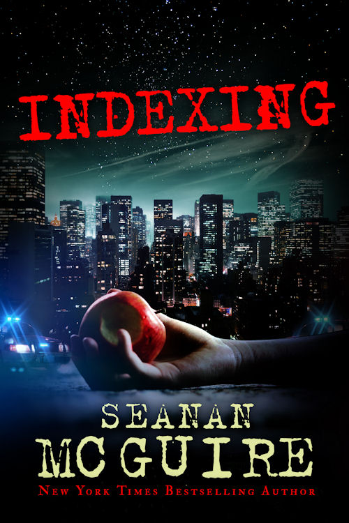 Excerpt - Indexing by Seanan McGuire - May 22, 2013