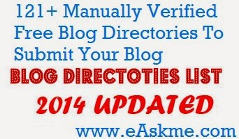 121+ Manually Verified Free Blog Directories To Submit Your Blog : eAskme