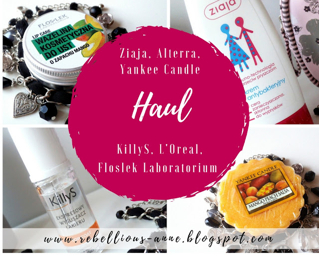 Haul - Ziaja, Alterra, Yankee Candle, KillyS, L'Oreal Paris, Floslek Laboratorium.