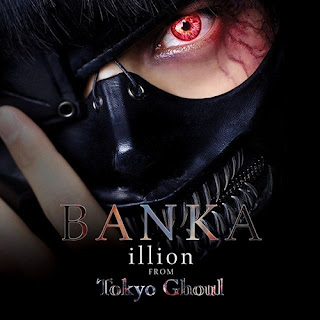 tokyo ghoul soundtracks-illion-banka