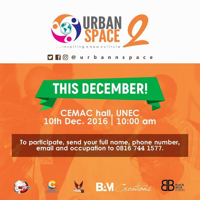 UrbanSpace 2 Is Coming Up Soon... Nigerian Youth Can
