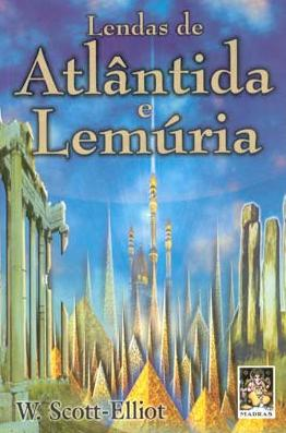 Atlantida e Lemuria por William Scott Eliott em pdf