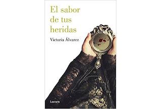 Reseña El sabor de tus heridas Victoria Álvarez