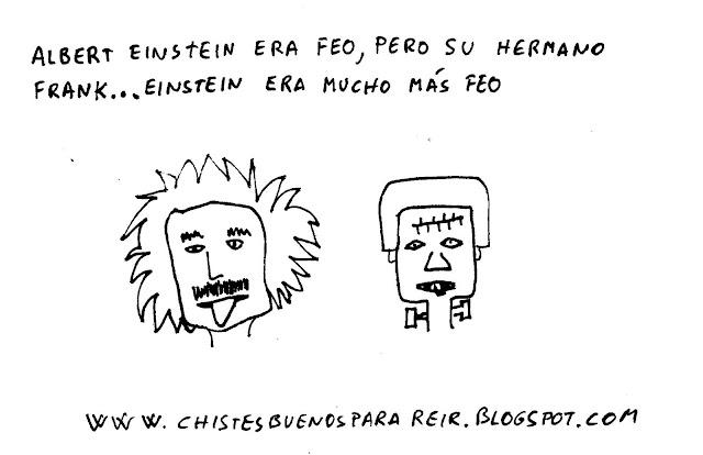 Albert Einstein era feo pero su hermano Frank... Einstein era mucho más feo.
