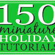 150 Dollhouse Miniature Christmas and Hanukkah Tutorials | true2scale