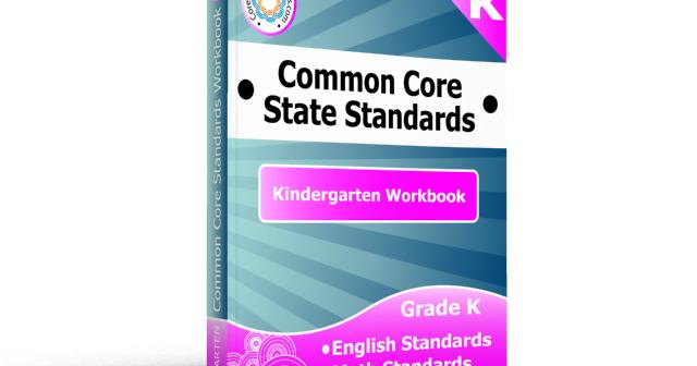kindergarten common core standards workbook - Common Core Kindergarten