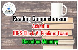 Reading Comprehension Asked in IBPS Clerk VI Prelims Exam 26th Nov 2016 (1st  slot) - Based on Memory