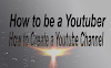 How to Create a Youtube Channel with Youtube Video Ideas