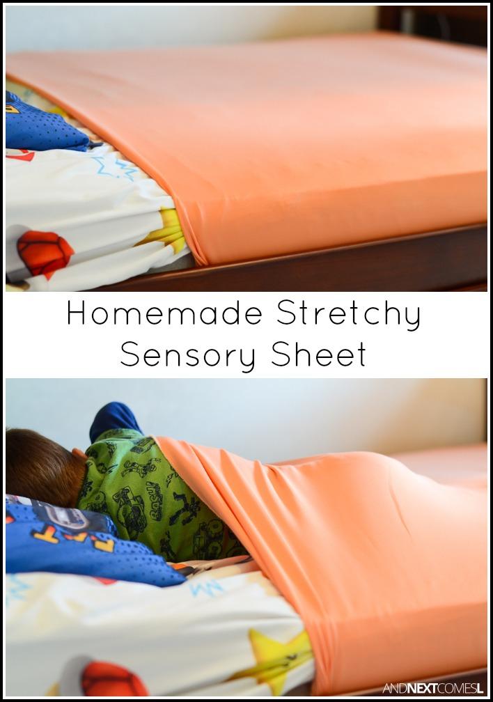 Homemade Stretchy Sensory Sheet And Next Comes L