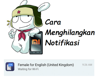 Cara Menghilangkan Female for English (Menunggu Wi-Fi)
