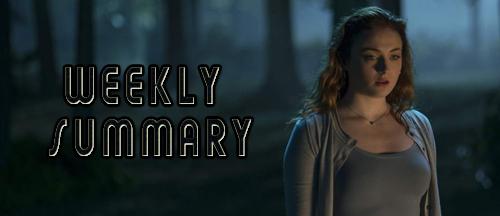 weekly-summary-dark-phoenix-sophie-turner