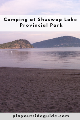 Camping at Shuswap Lake Provincial Park Pinterest pin