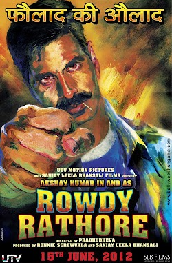 Rowdy Rathore Hindi Movie 2012 Online Akshay Kumar Sonakshi Sinha First Look Poster