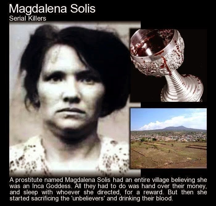 Magdalena Solis - Serial Killer  High Priestess of Blood
