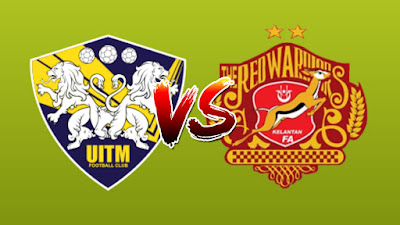 Live Streaming UITM FC vs Kelantan Liga Premier 8.3.2019