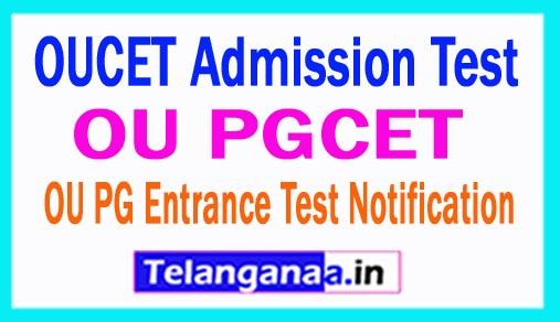 OUCET Admission Test OU PGCET OU PG Entrance Test Notification